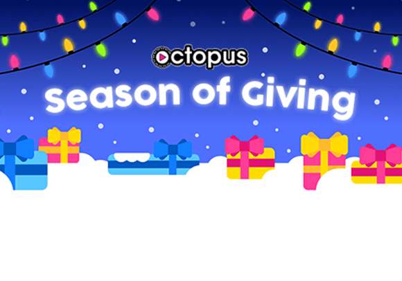 Octopus season of giving banner