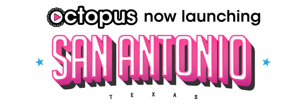 Octopus is now launching San Antonio