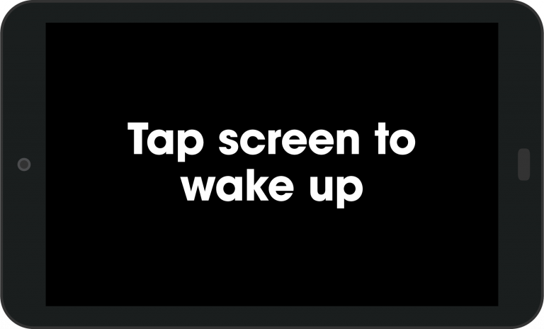 Tap screen to wake up