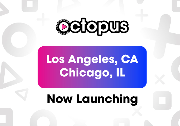 Octopus launching LA and Chicago