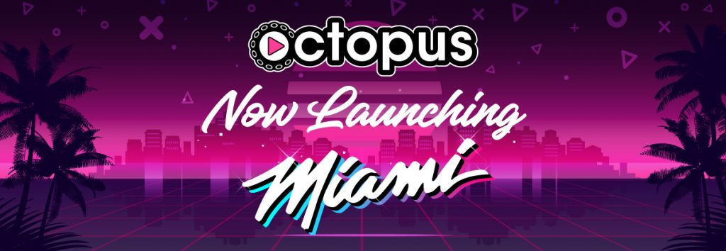 Octopus is launching in Miami